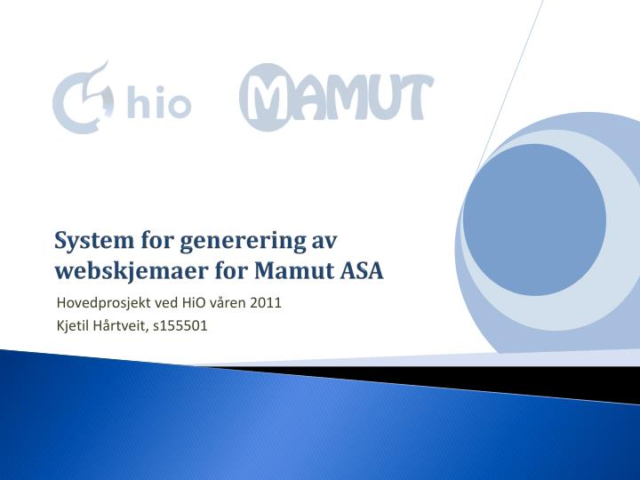 System for generering av webskjemaer for mamut asa