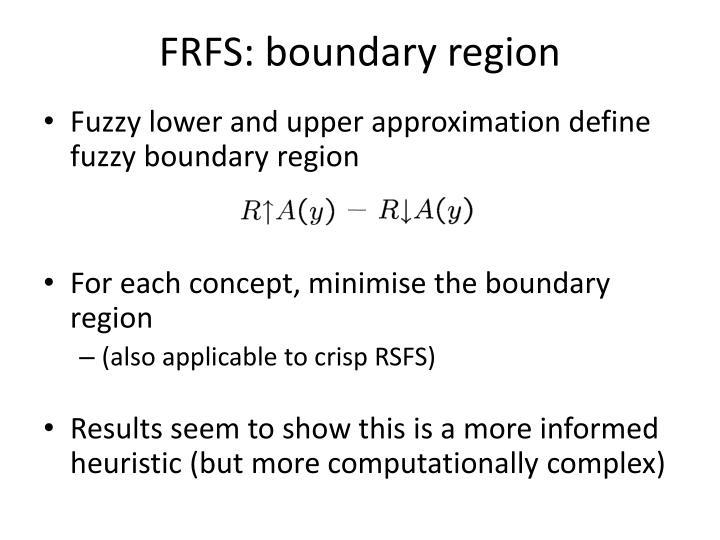 FRFS: boundary region