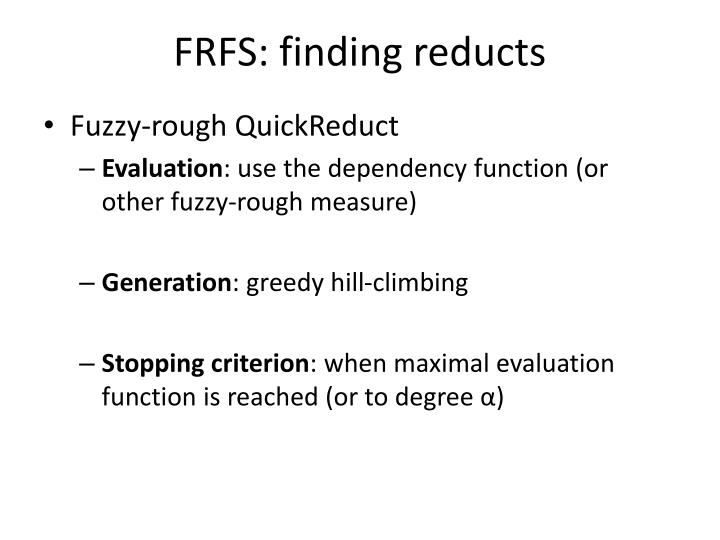 FRFS: finding reducts