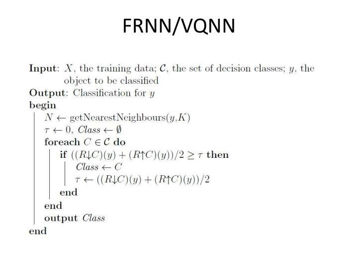 FRNN/VQNN