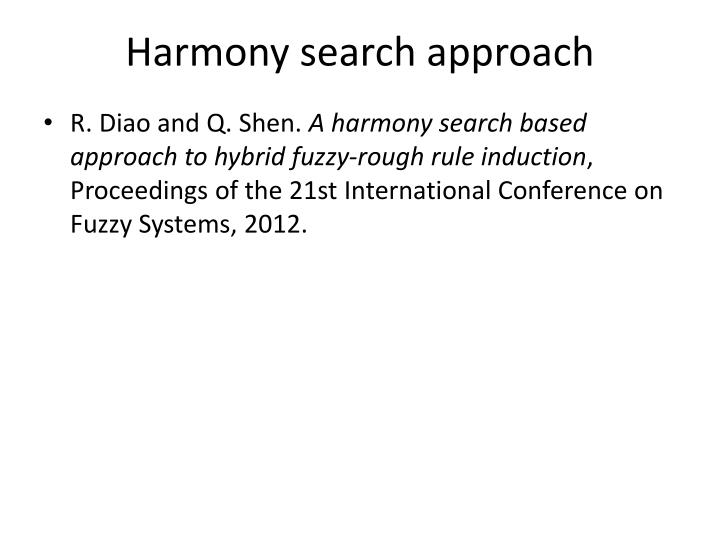 Harmony search approach