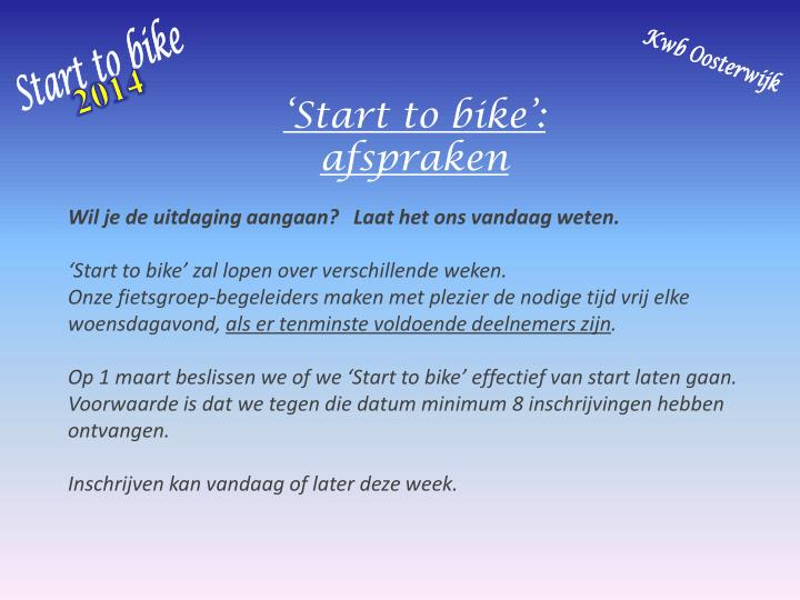 Start to