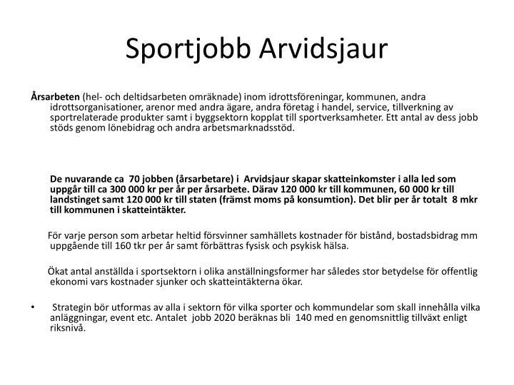 Sportjobb Arvidsjaur