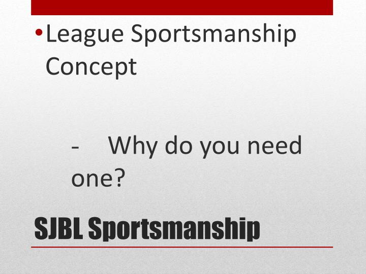 League Sportsmanship Concept