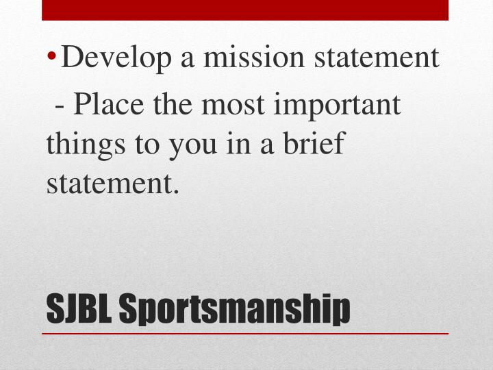 Develop a mission statement