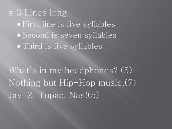 3 Lines long