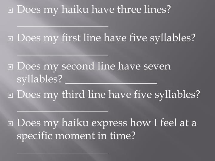 Does my haiku have three lines? _________________