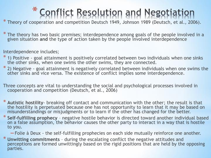 Theory of cooperation and competition Deutsch 1949, Johnson 1989 (Deutsch, et al., 2006).