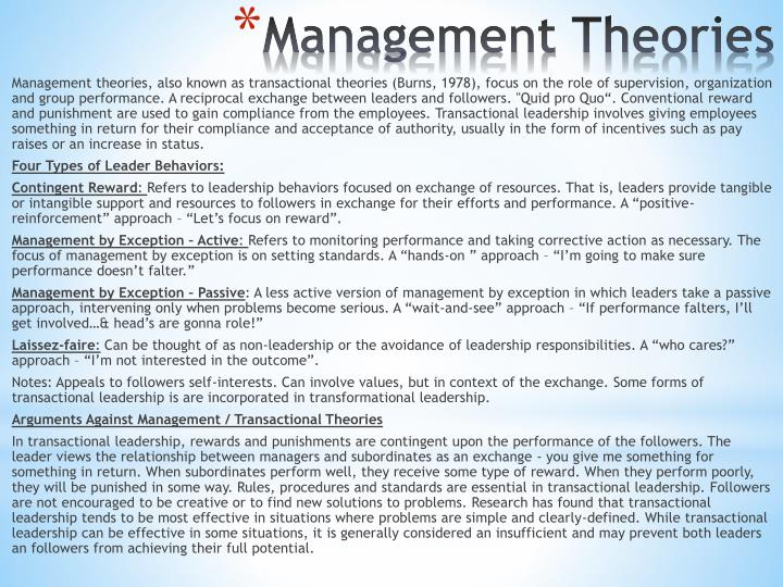 Management theories, also known as transactional