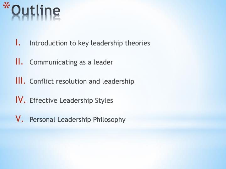 Introduction to key leadership theories
