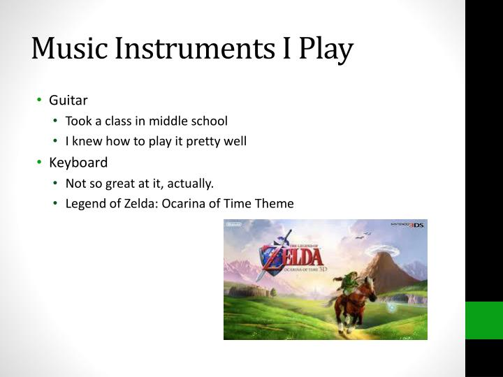 Music Instruments I Play