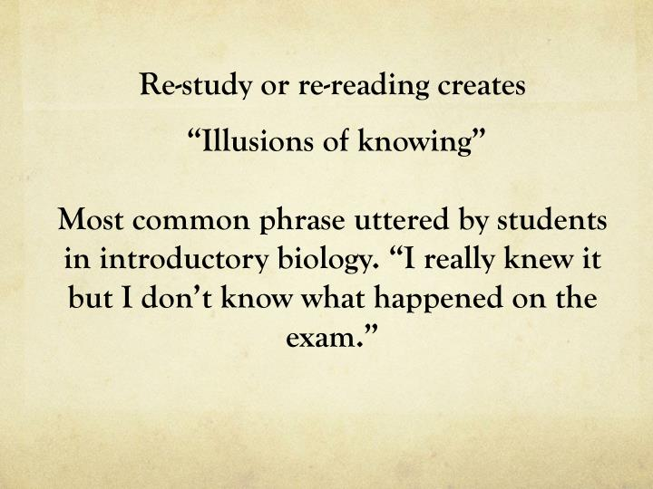 Re-study or re-reading creates