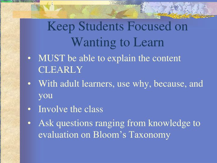 Keep Students Focused on Wanting to Learn