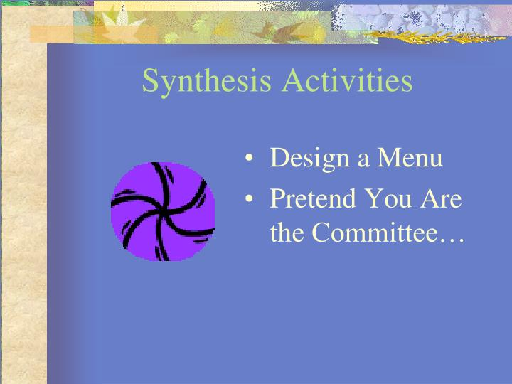 Synthesis Activities