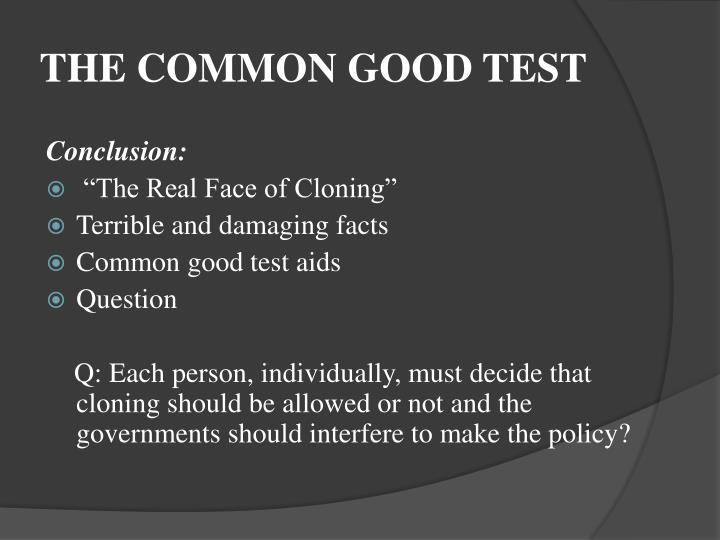 THE COMMON GOOD TEST