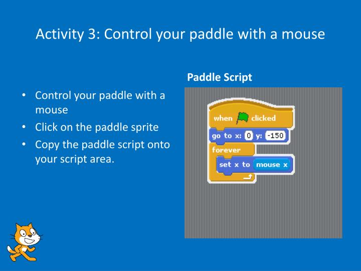 Activity 3: Control your paddle with a mouse