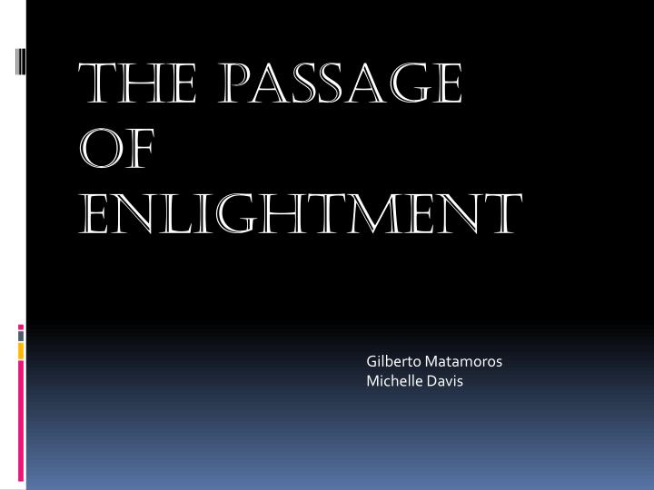 The passage of