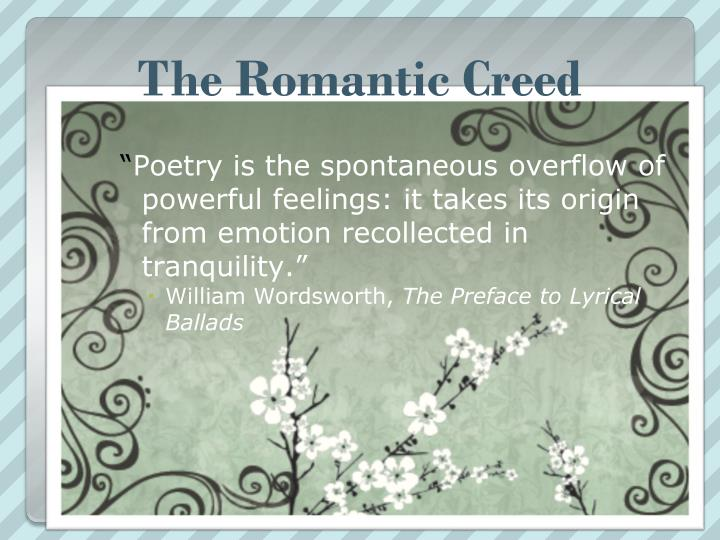 The Romantic Creed