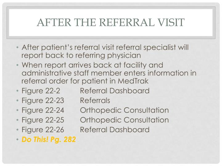 After the referral visit