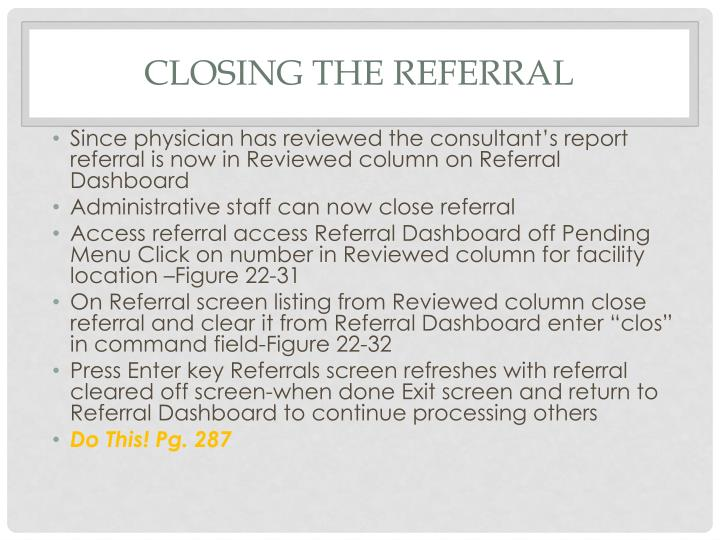 Closing the referral