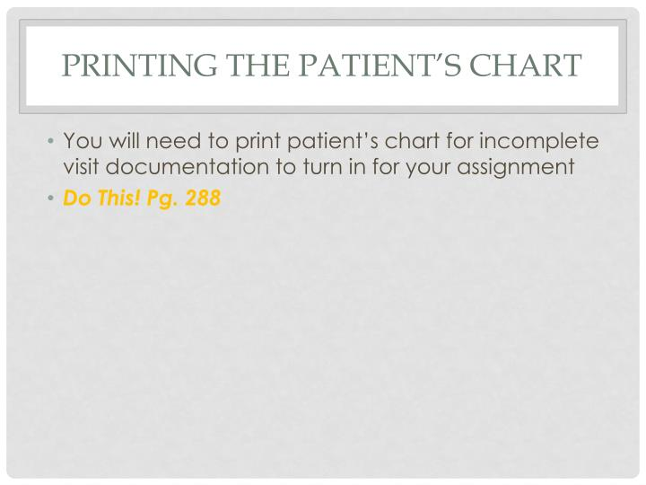 Printing the patient's chart