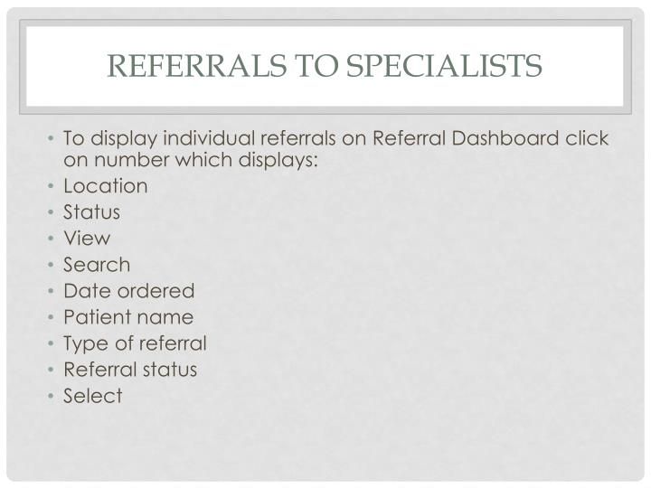 Referrals to specialists