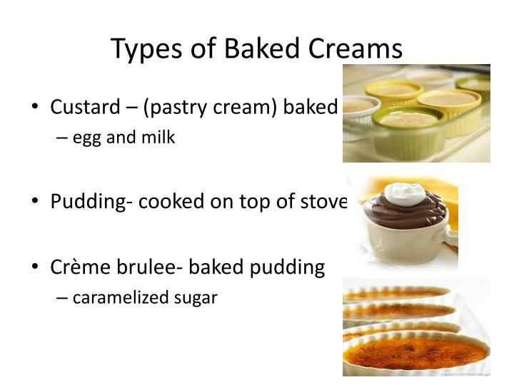 Types of Baked Creams