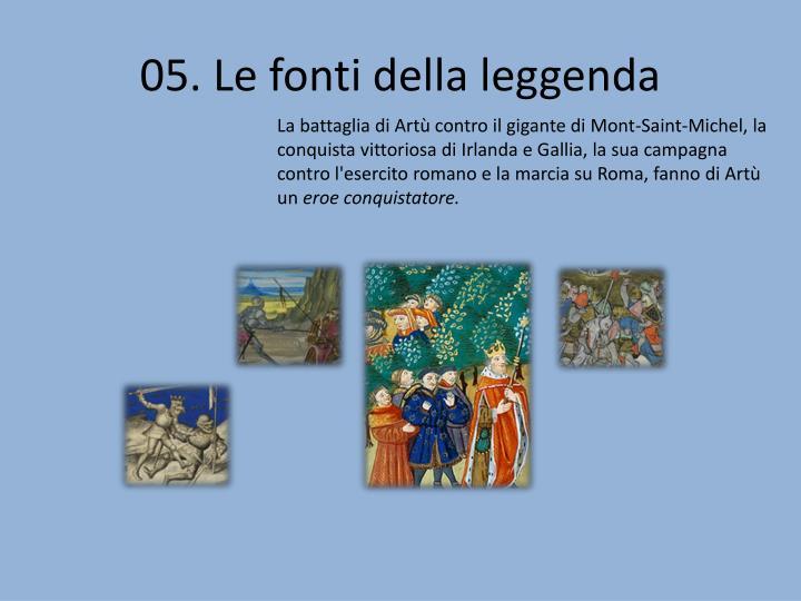 05. Le fonti della leggenda