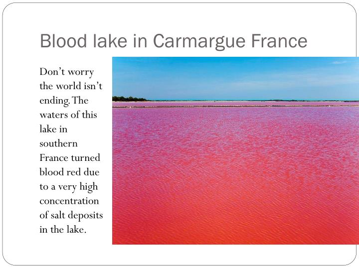 Blood lake in