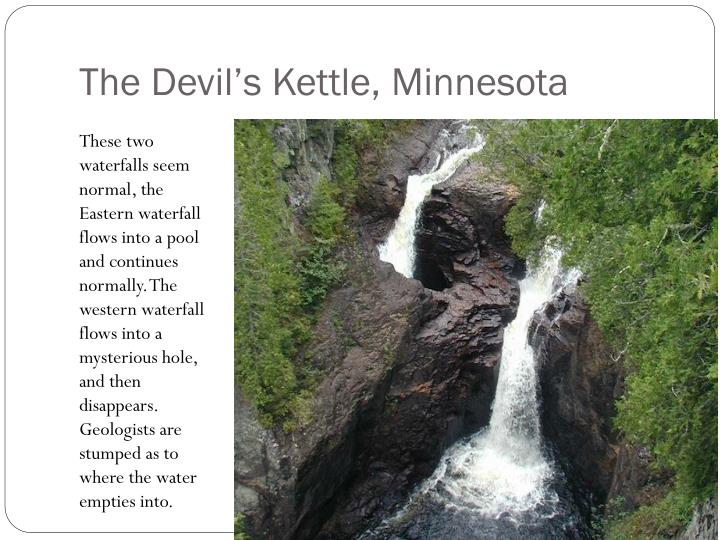 The Devil's Kettle, Minnesota