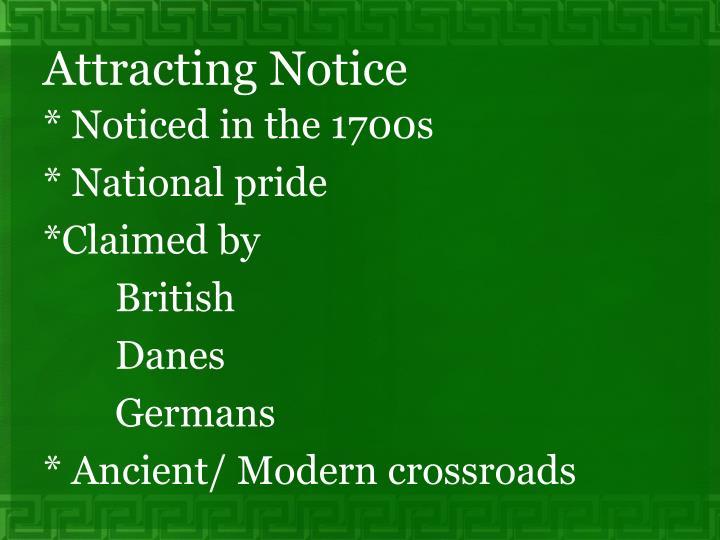 Attracting Notice