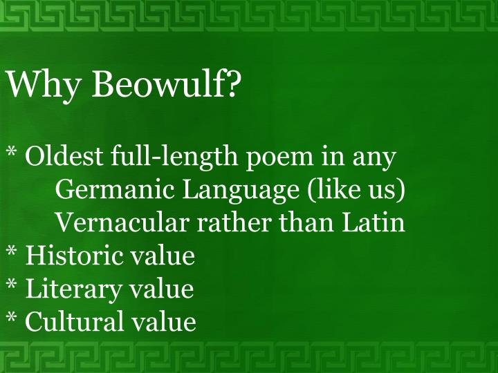 Why Beowulf?