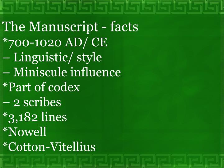 The Manuscript - facts