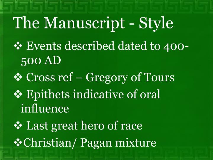 The Manuscript - Style