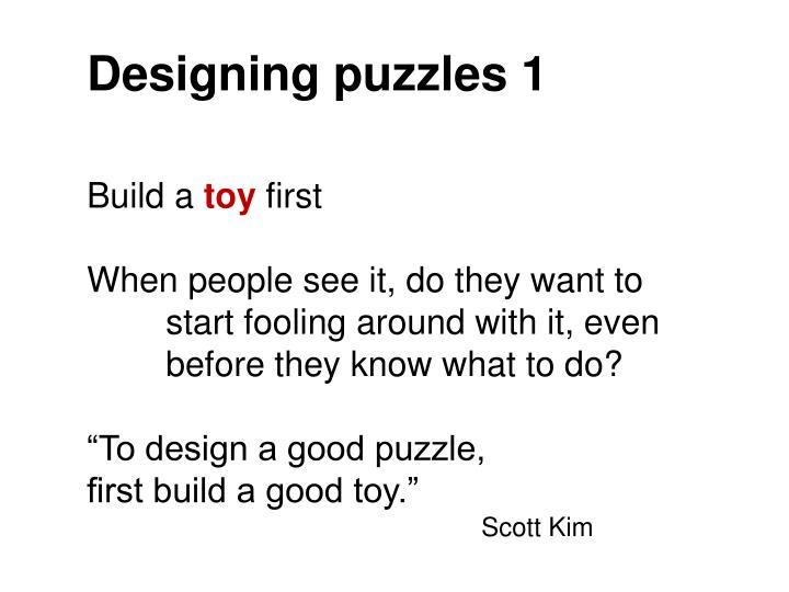 Designing puzzles 1