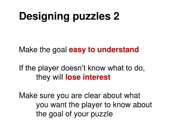 Designing puzzles 2