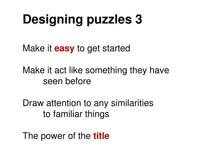 Designing puzzles 3