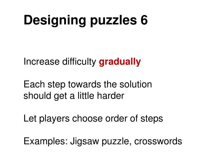 Designing puzzles 6