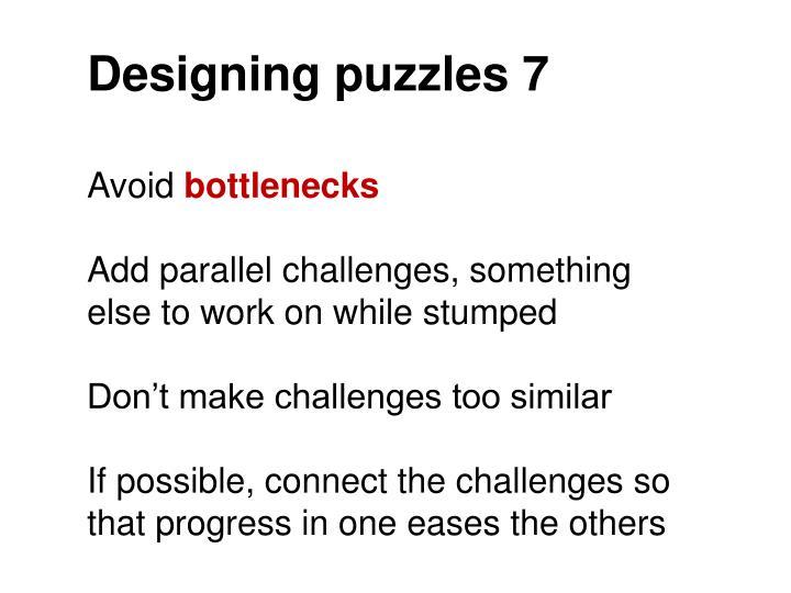 Designing puzzles 7