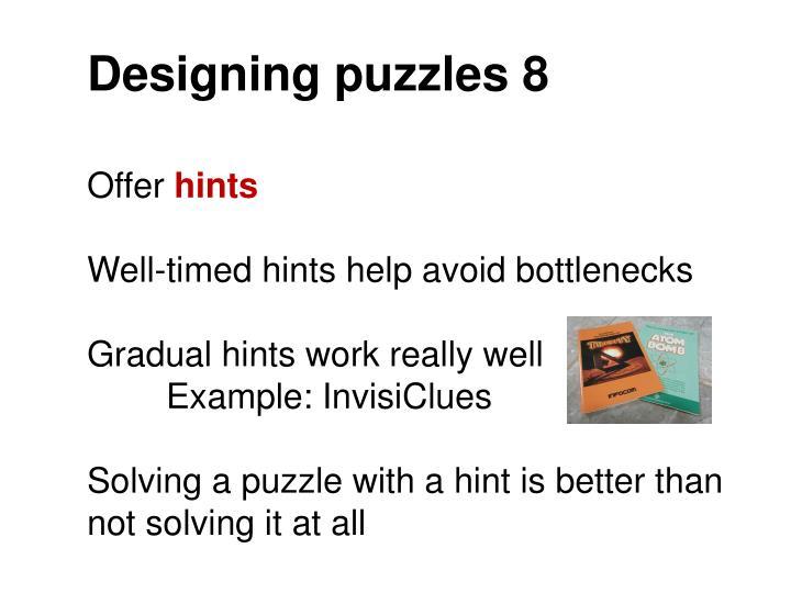 Designing puzzles 8