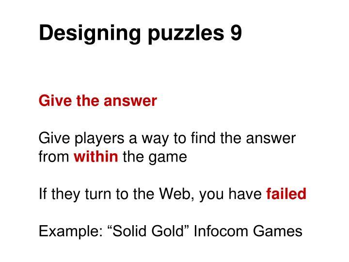 Designing puzzles 9