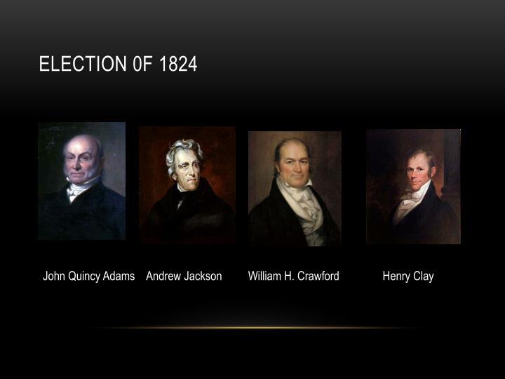 Election 0f 1824