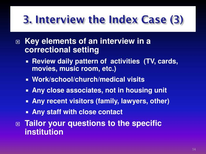 3. Interview the Index Case (3)