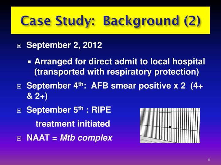 Case Study:  Background (2)