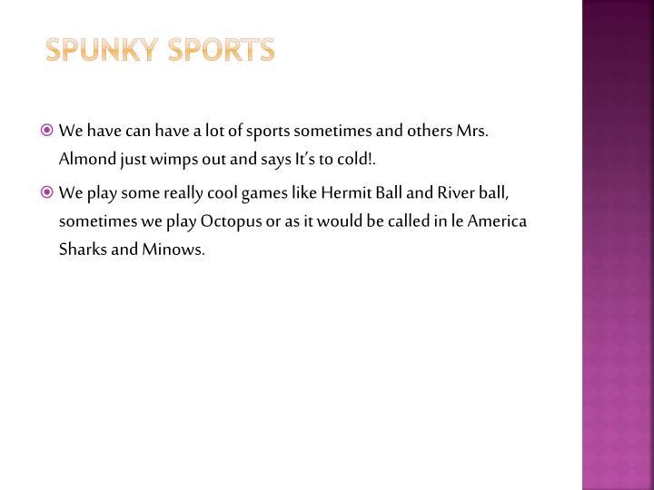 Spunky Sports