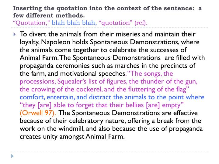 Inserting the quotation into the context of the sentence:  a few different methods.