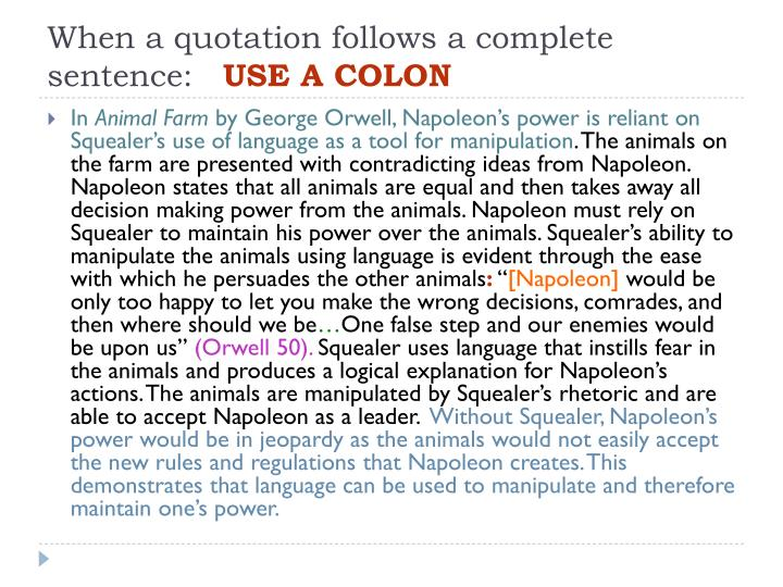 When a quotation follows a complete sentence: