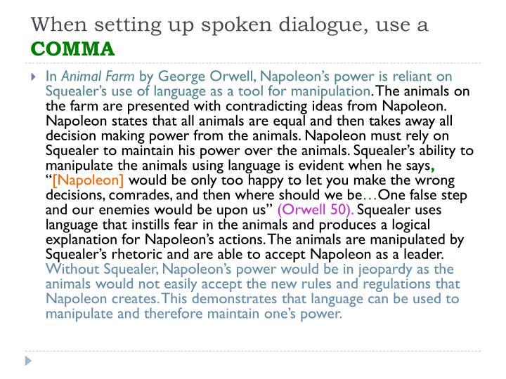 When setting up spoken dialogue, use a