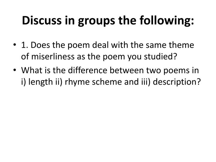 Discuss in groups the following