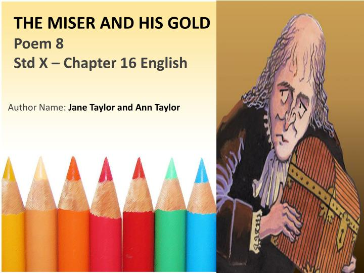 The miser and his gold poem 8 std x chapter 16 english